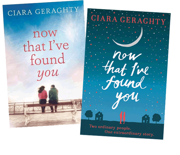 'Now That I've Found You' by Ciara Geraghty
